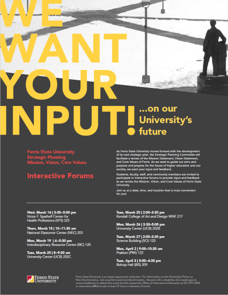 Interactive Forums Flyer. Courtesy of the Strategic Planning Committee at Ferris State University.